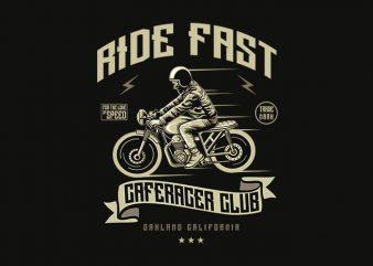 Ride Fast tshirt design