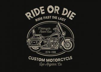 Ride Or Die tshirt design buy t shirt design