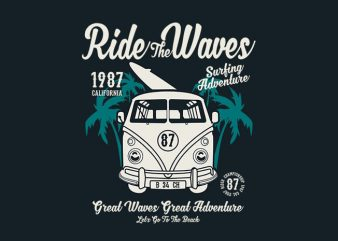 Ride The Waves tshirt design buy t shirt design
