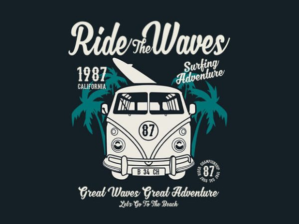 Ride The Waves tshirt design