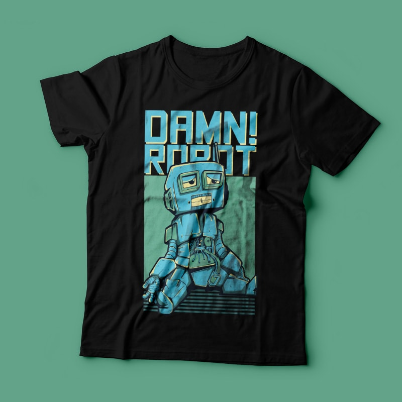 Damn! Robot buy t shirt design