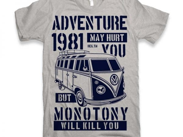 Adventure May Hurt You buy t shirt design