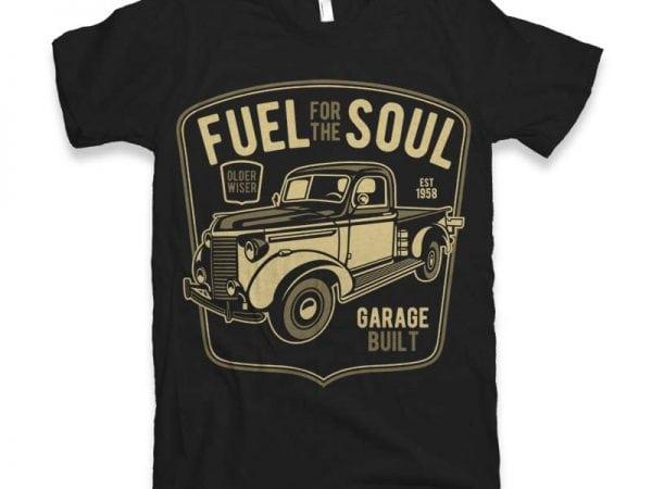 Fuel For The Soul t-shirt design buy t shirt design