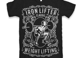 Iron Lifter buy t shirt design