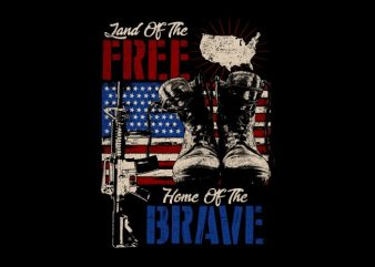 Land Free, Home Brave t shirt template