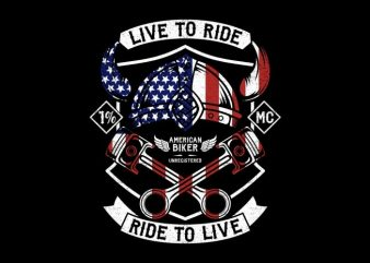 Live To Ride – Ride To Live t shirt vector graphic