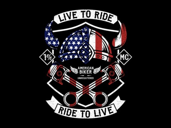 Live To Ride Ride To Live BTD 600x450 - Live To Ride - Ride To Live buy t shirt design