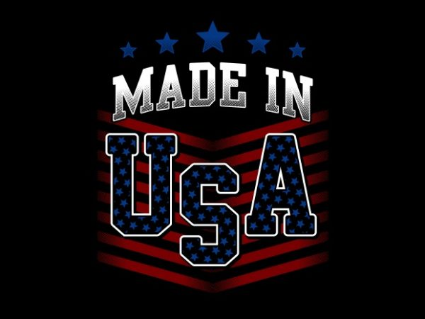 Made In USA BTD 600x450 - Made In USA buy t shirt design