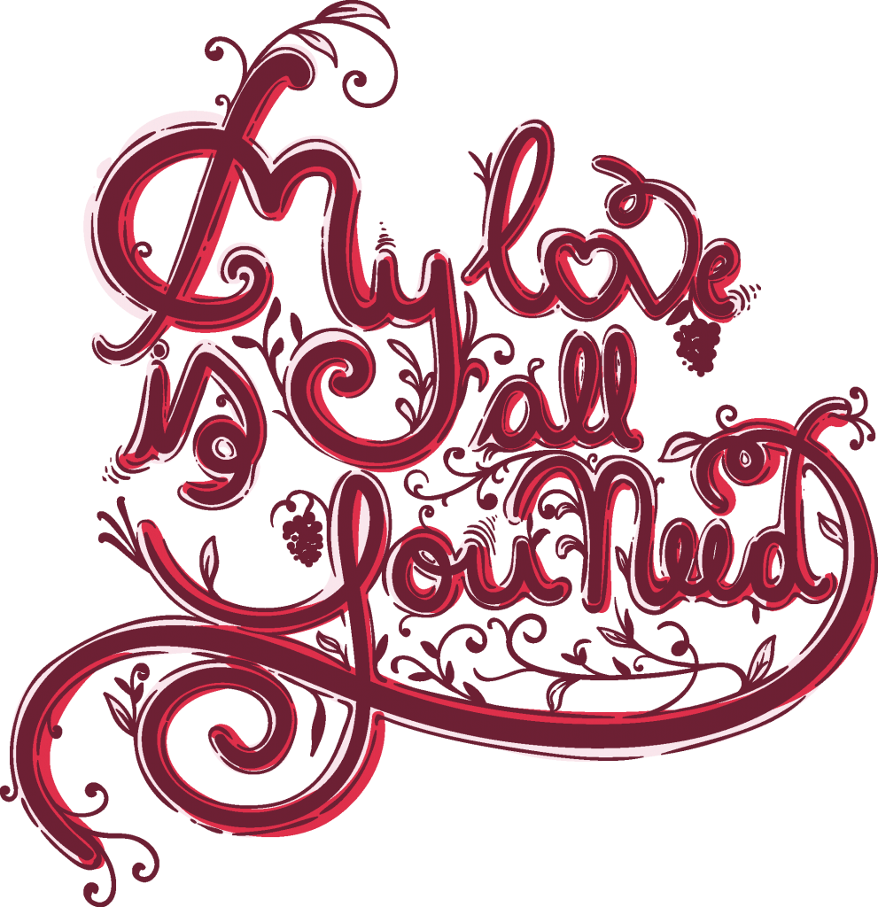 My love is all you need buy t shirt design