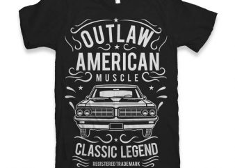 Outlaw American Muscle T-shirt design