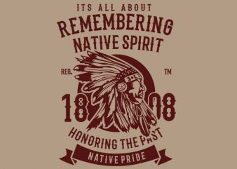 Remembering Native Spirit buy t shirt design