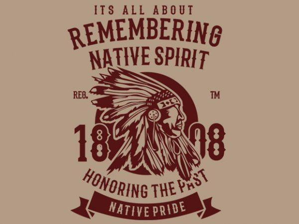 Remembering Native Spirit buy t shirt design