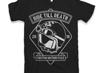 Ride Till Death Graphic tee design buy t shirt design