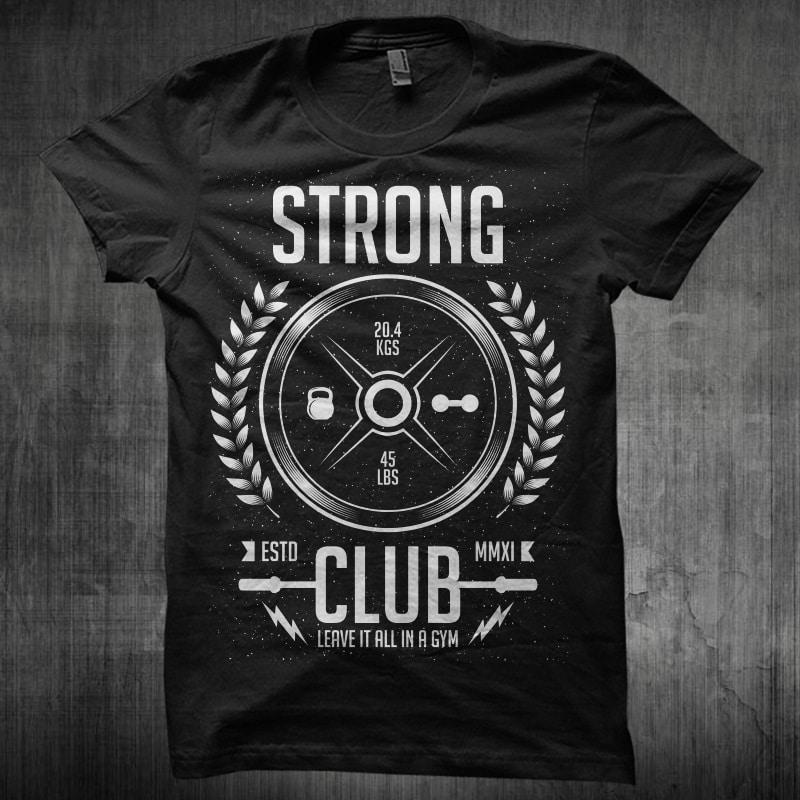 Strong Club buy t shirt design