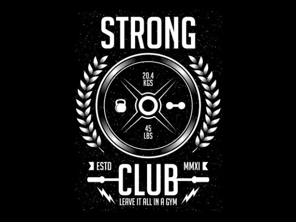 Strong Club BTD 600x450 - Strong Club buy t shirt design