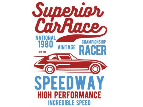 Superior Car Race t-shirt design buy t shirt design