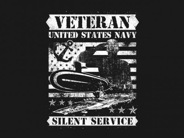 Veteran US Navy Silence Service BTD 600x450 - Veteran US Navy Silence Service buy t shirt design