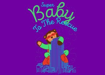 Super Baby to the Rescue t shirt template vector