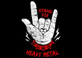 Stand up Heavy Metal t shirt vector