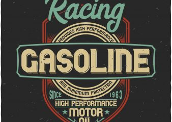 Racing Gasoline buy t shirt design