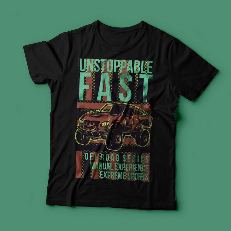 The Unstoppable buy t shirt design