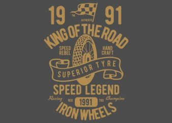 Superior Tyre King of The Road t shirt template