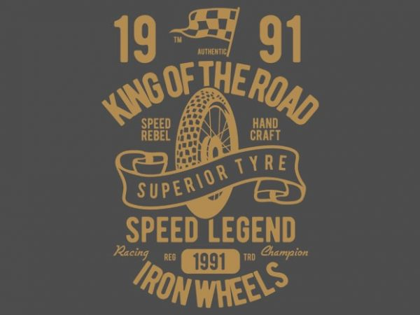 Superior Tyre King of The Road t shirt template vector