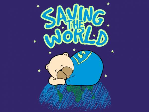Saving the World t shirt template vector