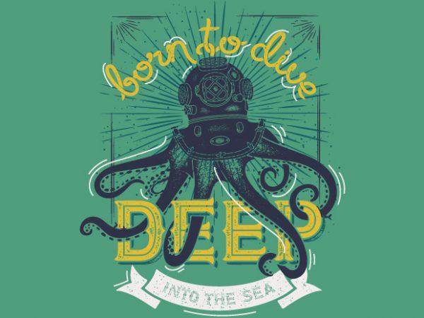 Born to Dive buy t shirt design