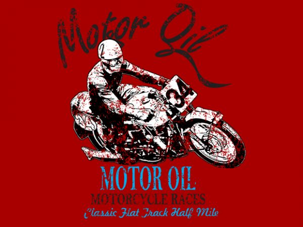 Motor oil Racer t shirt designs for sale