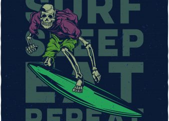 Surf sleep eat repeat t shirt template vector