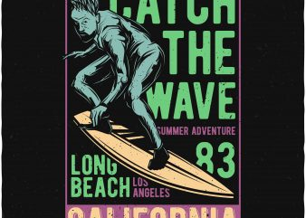 Catch the wave buy t shirt design