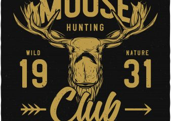Moose hunting club t shirt designs for sale