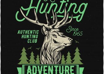 Hunting adventure buy t shirt design