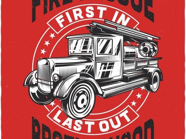 Fire rescue brotherhood buy t shirt design