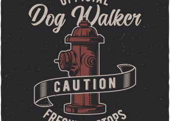 Official dog walker buy t shirt design