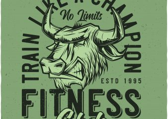 Fitness club t shirt graphic design