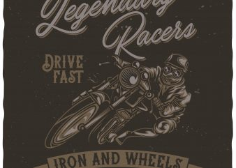 Legendary racers t shirt vector graphic