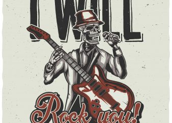 I will rock you buy t shirt design