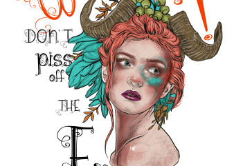 Don't piss off the fairies t shirt vector illustration