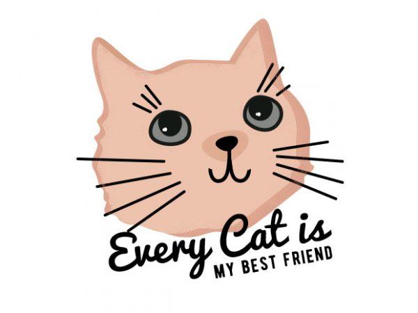 Cat is My Best Friend T-shirt Design