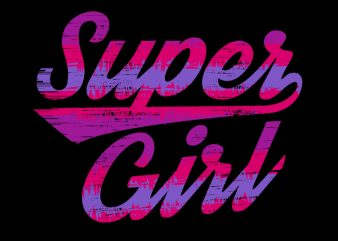 Super Girl buy t shirt design