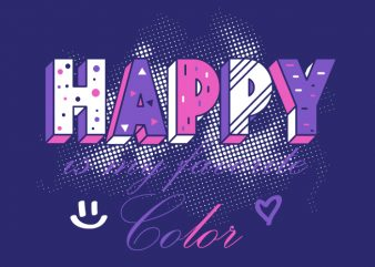 Happy is my Favorite Color graphic t shirt