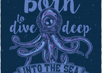 Born to dive deep t shirt template