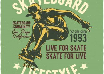Skateboard lifestyle buy t shirt design