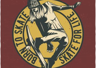 Born to skate buy t shirt design