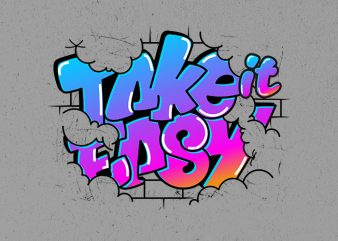 take it easy t shirt designs for sale