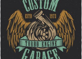 Turbo engine garage. Vector t-shirt design buy t shirt design