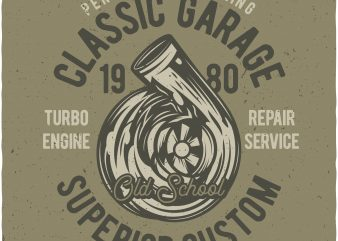 Performance tuning classic garage. Vector t-shirt design