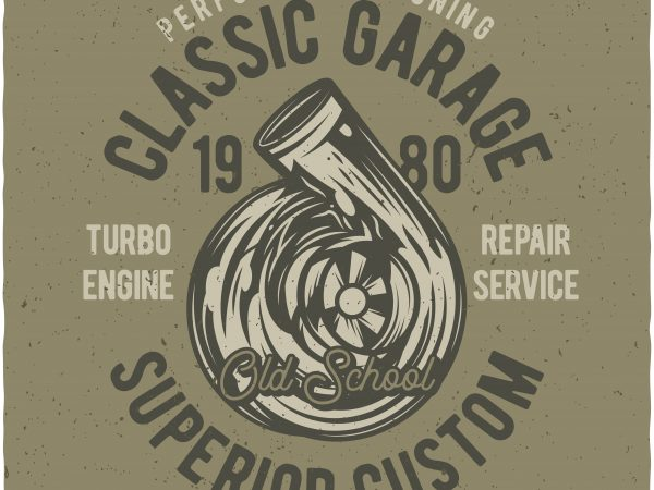 Performance tuning classic garage. Vector t-shirt design